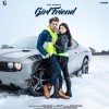 Girlfriend Ringtone by Jass Manak Download Free - Age 19