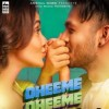 Dheeme Dheeme by Tony Kakkar Ringtone Download - Single
