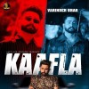Kaafla by Varinder Brar Ringtone Download - Single