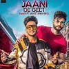 Jaani De Geet by Ravvy, Aniket Singh Deol Ringtone Download - Single