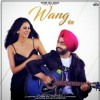 WANG DA NAAP by Ammy Virk Ringtone Download - Single