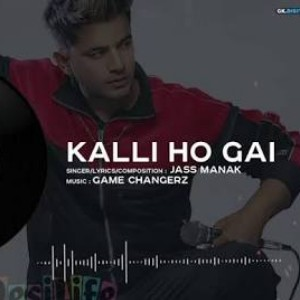 Kalli-Ho-Gai-Jass-Manak-Ringtone-Download - Ringtones Factory